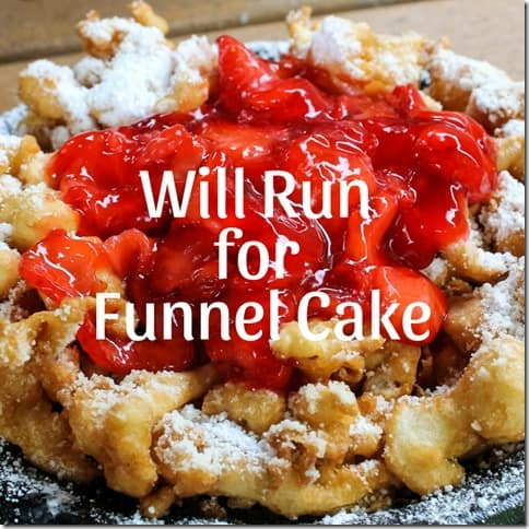 will run for funnel cake (1) (800x800)