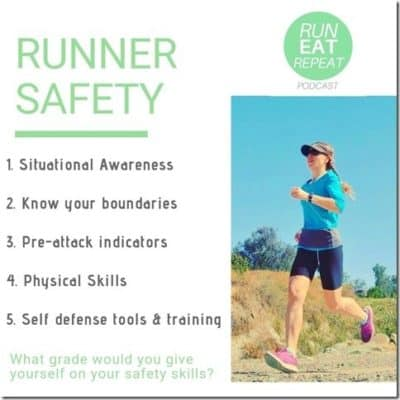 How Runners Can Prevent and Defend Themselves Against Attacks – Podcast 94
