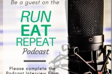 Run Eat Repeat Podcast Interview Form
