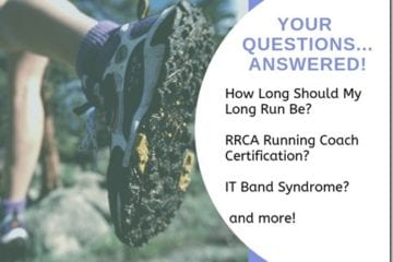 How Long Should Your Long Run Be and Best Running Movie Q&A