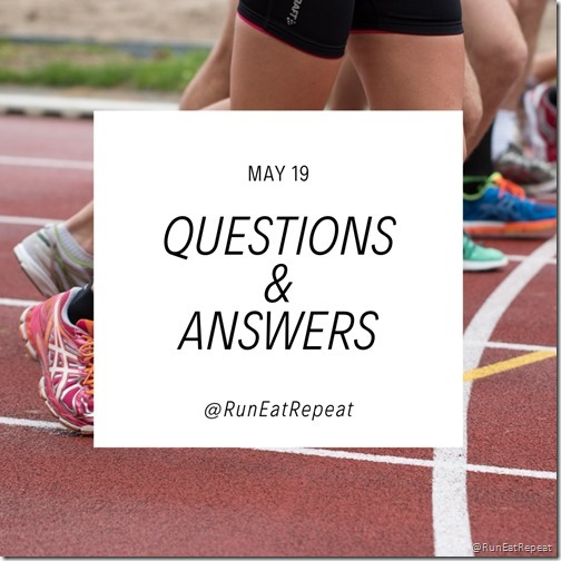 Run Eat Repeat blog May questions and answers