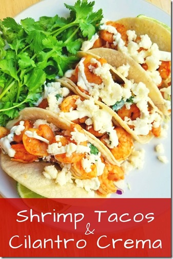 Shrimp Tacos with Cilantro Crema