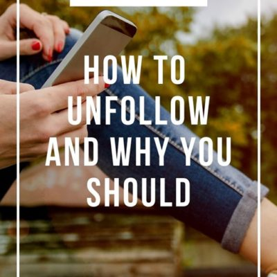 How and Why To Unfollow Someone on Social Media Podcast 110