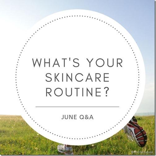 qual è la tua routine di cura della pelle