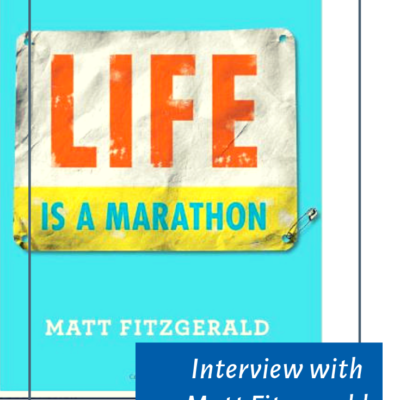 Life Is A Marathon with Matt Fitzgerald Podcast 116