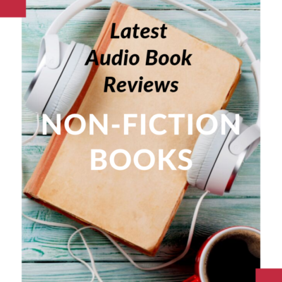 Book Reviews Part 2 Non-Fiction Audible books – Podcast 115