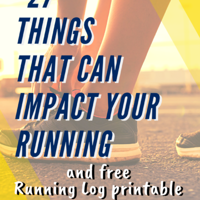 27 Factors That Can Impact Your Training and Free Running Log printable