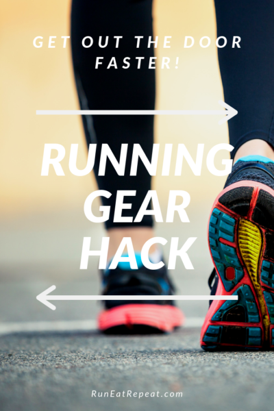 Running gear tip to get out faster and get motivated