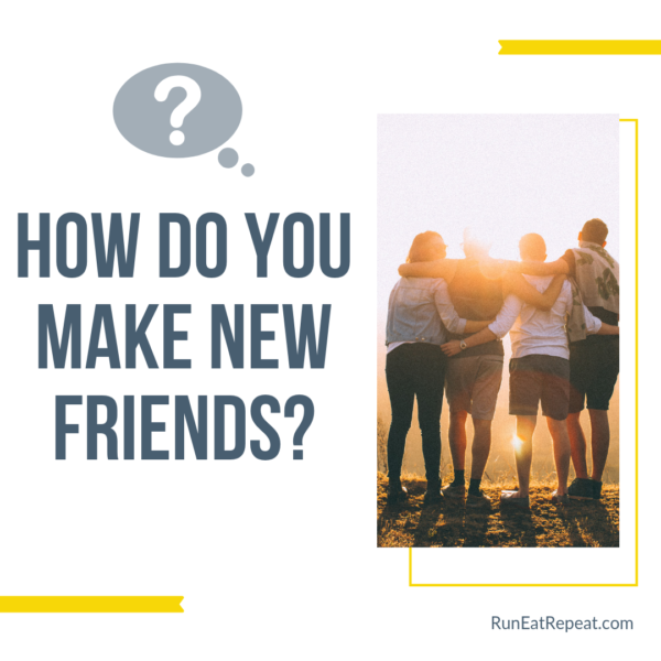 Real Tips to make new friends as an adult