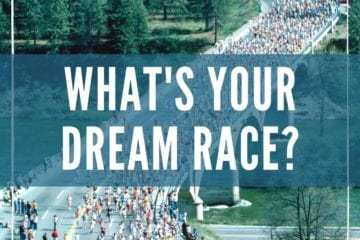 What's your Dream Race?