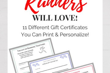 Gift Certificates for Runners - FREE Printable of 11 Different Options!