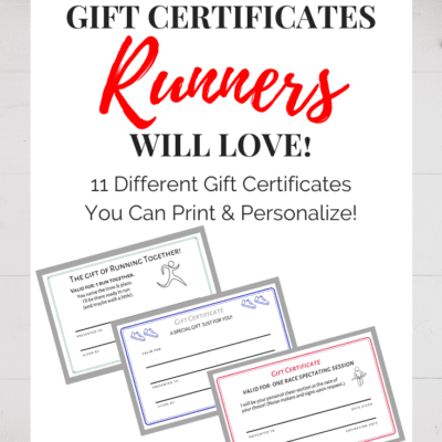Gift Certificates for Runners – FREE Printable of 11 Different Options!