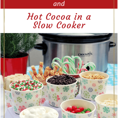 Healthy Hot Chocolate in a Slow Cooker and DIY Toppings Bar