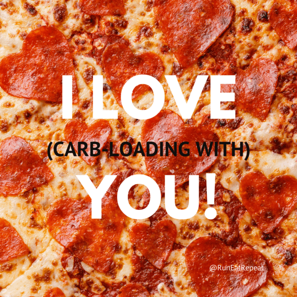 I LOVE (carb-loading with) YOU! Runner meme for Valentine's Day @RunEatRepeat