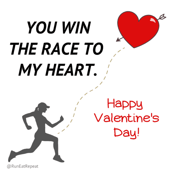 You win the race to my heart! Valentine's Day card for runners @RunEatRepeat