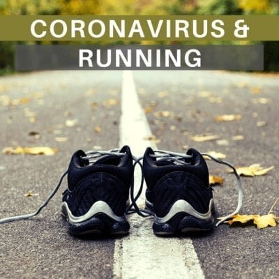 Coronavirus for Runners – What You Need to Know