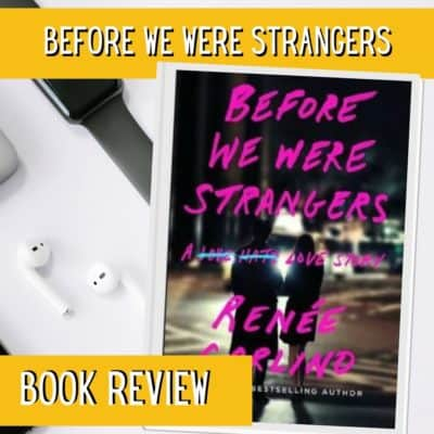 Before We Were Strangers – Book Review video