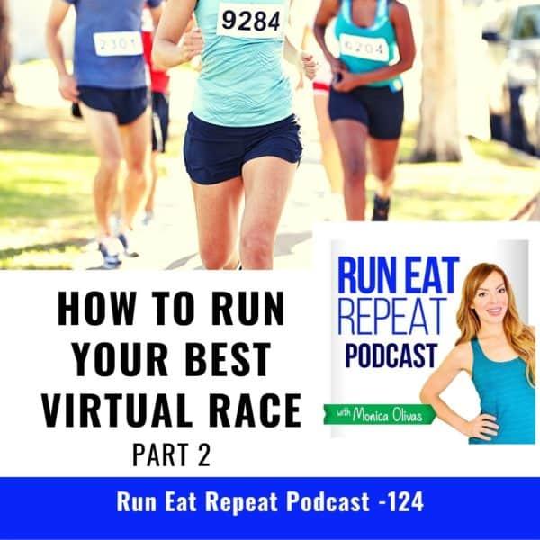 7 Secrets to Run Your BEST Virtual Race Part 2 - Podcast 124 4