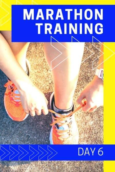 marathon training day 6