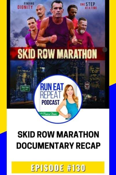 Skid Row Marathon Recap Run Podcast