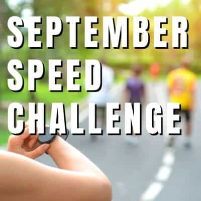 How to do the Sept Speed Challenge to Run Faster
