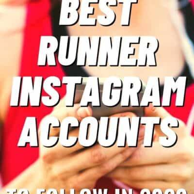 21 Best Running Instagram Accounts to Follow Now