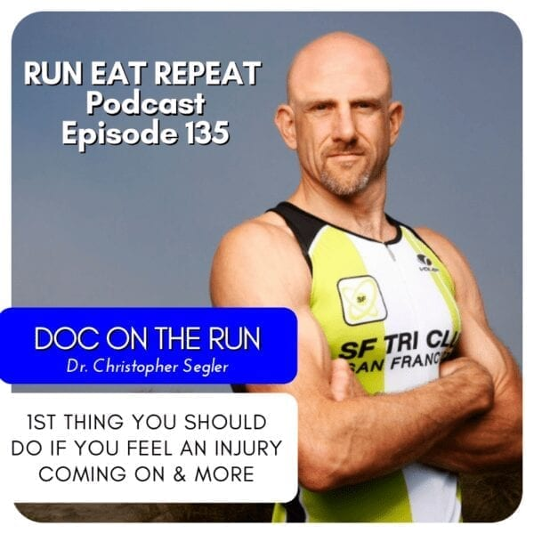 Doc on the Run Podcast Run Eat Repeat episode 135