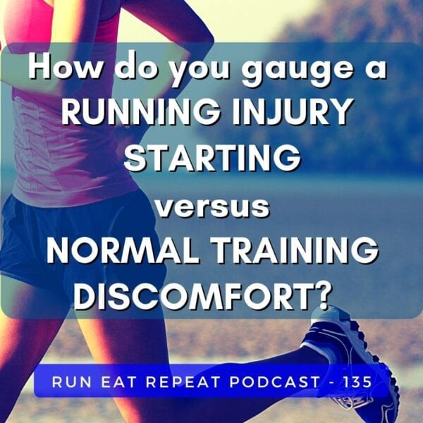 How do you gauge a Running Injury Coming On versus Normal Training Discomfort?