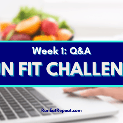 Run Fit Challenge Week 1 – LIVE Q&A