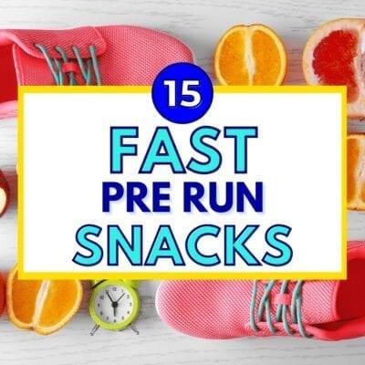 15 Fast Pre Run Snack Ideas