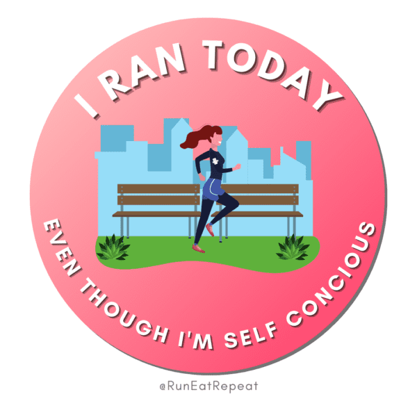Funny Running Badge I Ran Today Even Though I'm self concious