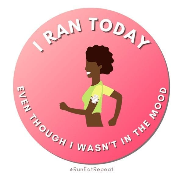 Funny Running Badge I Ran Today Even Though I wasn't in the mood