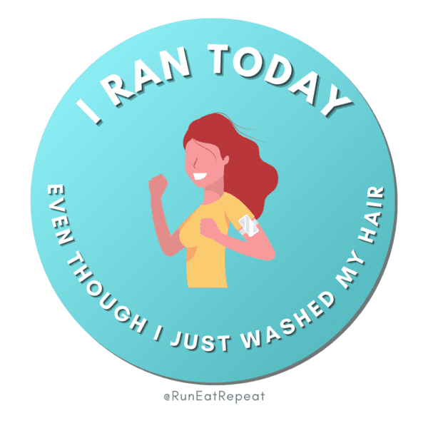 Funny Running Badge I Ran Today Even Though I just washed my hair