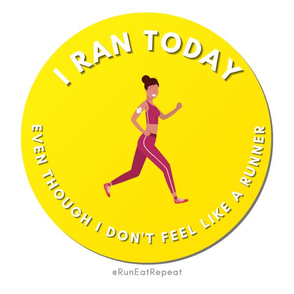I Ran Today Funny Running Badge