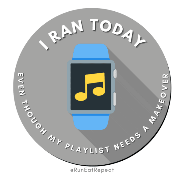 Funny Running Badge I Ran Today Even Though I Need New Music