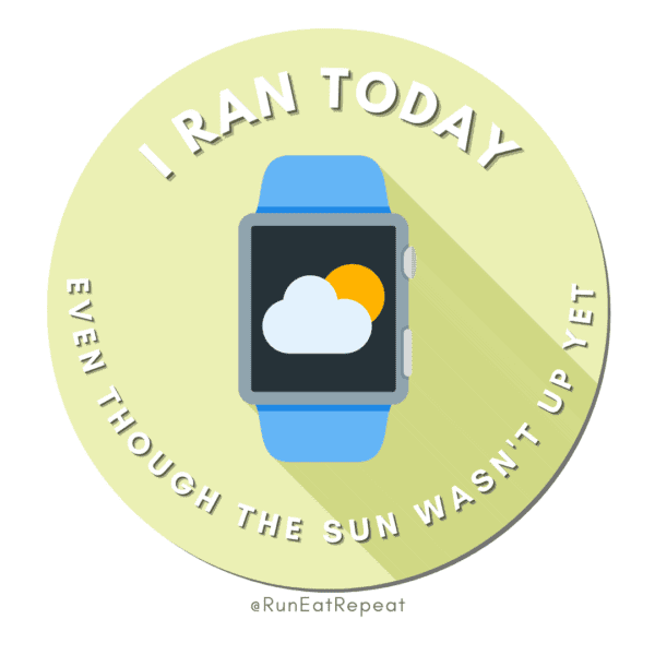 Funny Running Badge I Ran Today Before the Sun
