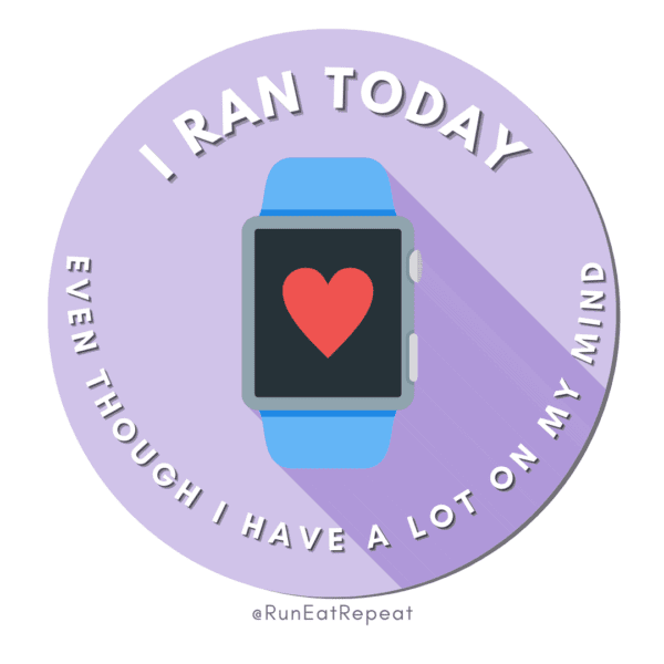 Funny Running Badge I Ran Today Even Though I Have A Lot On My Mind