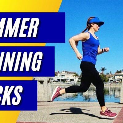 7 Summer Running Hacks to Help YOU RUN your BEST